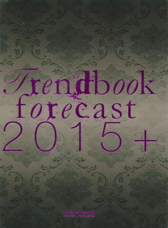 Trendbook forecast 2015+