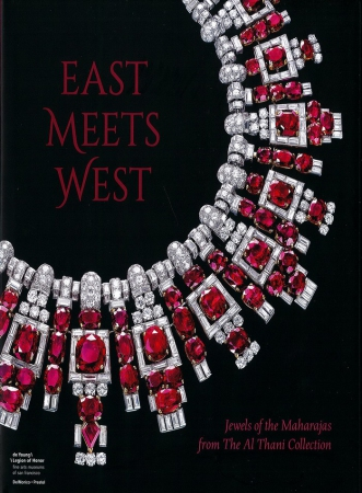East meets West : jewels of the maharajas from the Al Thani Collection