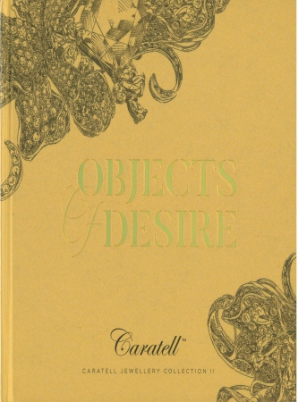 Objects of desire : Caratell Jewellery Collection II