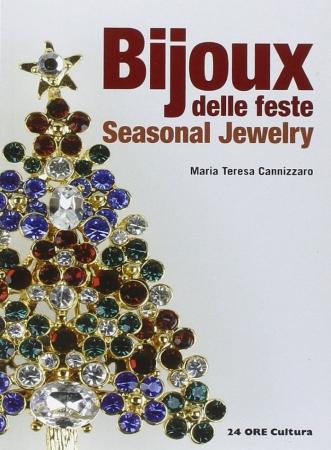 Bijoux: Seasonal Jewelry