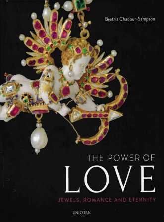 The Power of Love: Jewels, Romance and Eternity