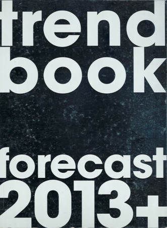 Trend book forecast 2013+