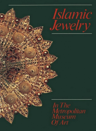 Islamic Jewelry in The Metropolitan Museum of Art