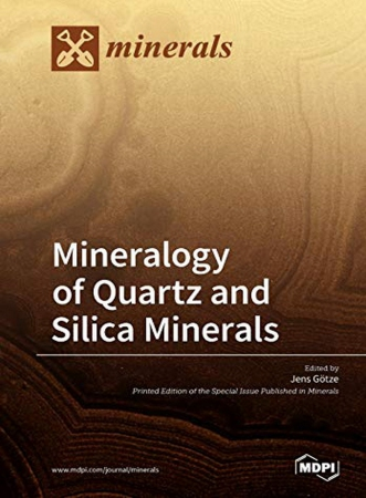 Mineralogy of Quartz and Silica Minerals