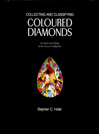 Collecting and classifying coloured diamonds : an illustrated study of the Aurora Collection