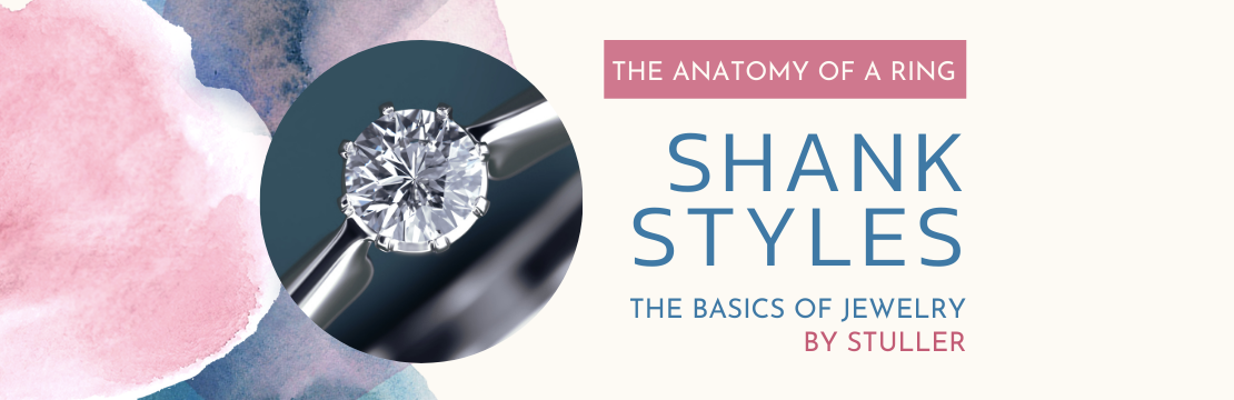 THE ANATOMY OF A RING : SHANK STYLES